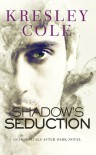 Shadow's Seduction - Kresley Cole