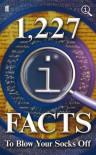 1227 QI Facts To Blow Your Socks Off - John Lloyd, John Mitchinson