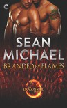 Branded by Flames - Sean Michael