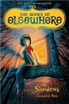 Jacqueline West'sThe Shadows (The Books of Elsewhere, Vol. 1) [Deckle Edge] [Hardcover](2010) - J.,   (Author) West