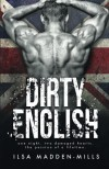 Dirty English - Rachel Skinner, S.K. Hartley, Ilsa Madden-Mills
