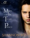 Mate of the Tyger Prince - Shannon West