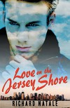 Love on the Jersey Shore - Richard Natale