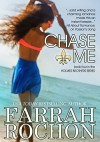 Chase Me  (The Holmes Brothers Book 4) - Farrah Rochon