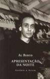 Apresentação da Noite - Al Berto