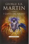 I canti del sogno: 1 - George R. Martin, S. Altieri, G. L. Staffilano