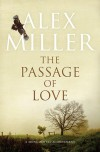 The Passage of Love - Alex Miller