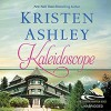Kaleidoscope   Audible Audiobook – Unabridged Kristen Ashley (Author), Emma Taylor (Narrator), Hachette Audio (Publisher) - Kristen Ashley