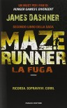 La fuga. Maze Runner: 2 - James Dashner, S. Romano