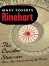 The Circular Staircase -  Mary Roberts Rinehart