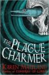 The Plague Charmer - Karen Maitland