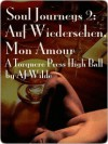 Auf Wiedersehen, Mon Amour - A.J. Wilde