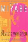The Devil's Whisper - Miyuki Miyabe, Deborah Stuhr Iwabuchi