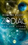Zodiac - Weg der Sterne: Roman - Romina Russell, Michaela Link