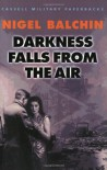 Darkness Falls from the Air (F - Nigel Balchin