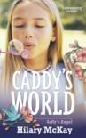 Caddy's World (Casson Family, #0) - Hilary McKay