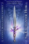 The Enchanter Heir - Cinda Williams Chima