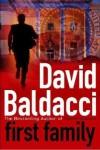 First Family  - David Baldacci