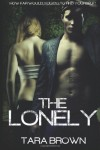 The Lonely - Tara Brown