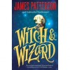 Witch and Wizard (Witch & Wizard, #1) - James Patterson,  Gabrielle Charbonnet
