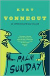 Palm Sunday: An Autobiographical Collage -
