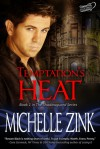 Temptation's Heat (The Shadowguard, #1) - Michelle Zink