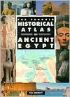 The Penguin Historical Atlas of Ancient Egypt the Penguin Historical Atlas of Ancient Egypt - Bill Manley