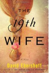 The 19th Wife - David Ebershoff
