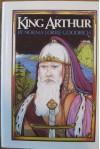 King Arthur - Norma Lorre Goodrich