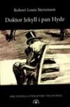 Doktor Jekyll i pan Hyde - Robert Louis Stevenson