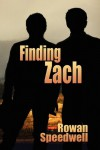 Finding Zach - Rowan Speedwell
