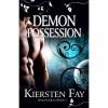 Demon Possession (Shadow Quest, #1) - Kiersten Fay