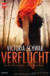 Verflucht  - Victoria Schwab