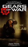 Gears of War: The Slab (Book 5) - Karen Traviss