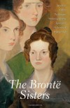 Selected Works of the Brontë Sisters: Jane Eyre / Villette / Wuthering Heights / Agnes Grey / The Tenant of Wildfell Hall - Charlotte Brontë, Emily Brontë, Anne Brontë