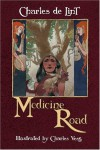 Medicine Road - Charles de Lint, Charles Vess