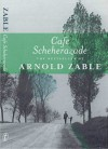 Cafe Scheherazade - Arnold Zable