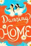 Dancing Home - Alma Flor Ada, Gabriel M. Zubizarreta