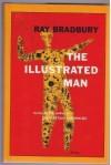 The Illustrated Man - Ray Bradbury, Nannette E. Banks, Brian A. Johnson, Denise Borel