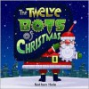 The Twelve Bots of Christmas - Nathan Hale