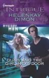 Guns and the Girl Next Door - HelenKay Dimon