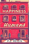Happiness for Humans - P. Z. Reizin