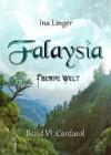 Falaysia - Fremde Welt - Band VI: Cardasol - Ina Linger