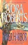 Inner Harbor (Chesapeake Bay Saga #3) - Nora Roberts