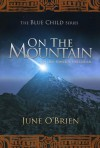 On the Mountain - June O'Brien