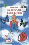 De reis van Lena Lijstje - Francine Oomen
