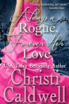 Always a Rogue, Forever Her Love - Christi Caldwell