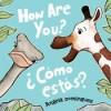 How Are You? / ¿Cómo estás? - Angela Dominguez