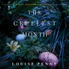 The Cruelest Month - Ralph Cosham, Louise Penny