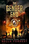 The Gender End - Bella Forrest